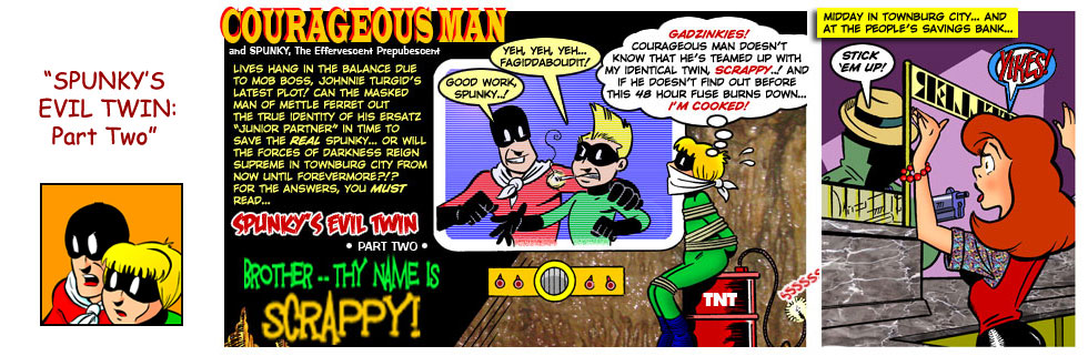 Spunky's Evil Twin — 22